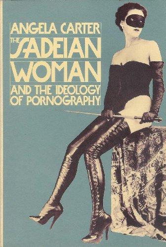 The Sadeian Woman: Carter, Angela.