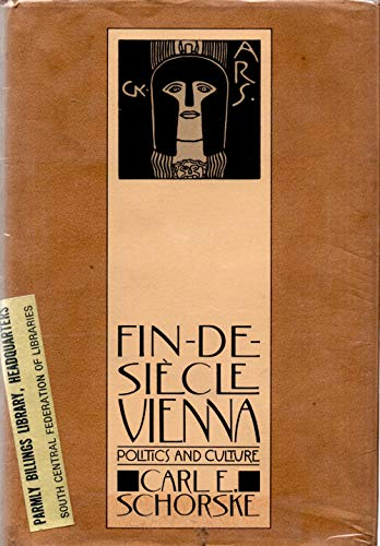 9780394505961: Fin-De-Si`Ecle Vienna: Politics and Culture