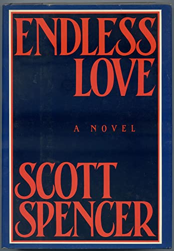 Endless Love (PLUS BONUS 2ND BOOK--ALSO A FIRST EDITION)