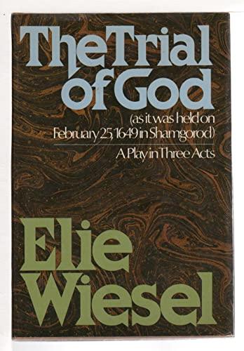 The Trial of God: Wiesel, Elie