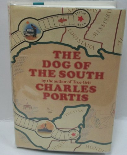 The Dog of the South: Charles Portis