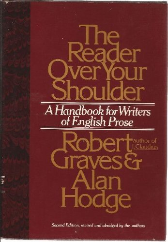9780394506159: The Reader over Your Shoulder: A Handbook for Writers of English Prose