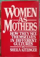 9780394506517: Women as Mothers: How They See Themselves in Different Cultures