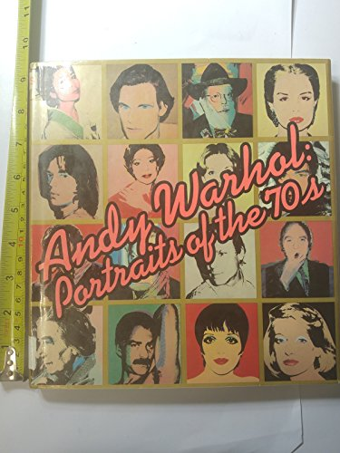 9780394506562: Andy Warhol, Portraits of the 70s