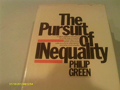 9780394506760: The pursuit of inequality
