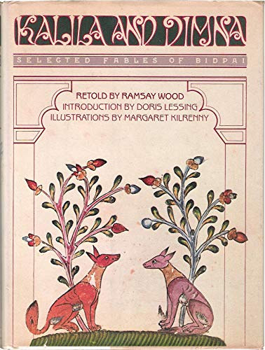 9780394506937: Kalila and Dimna: Selected Fables of Bidpai, Retold by Ramsay Wood