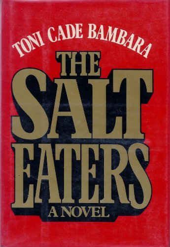 Salt Eaters, The