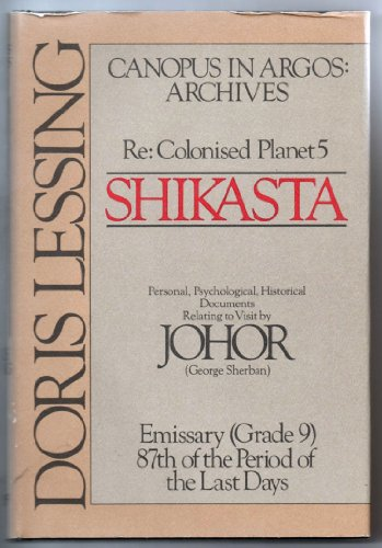 Shikasta: Re, Colonized Planet 5 Personal, Psychological,: Lessing, Doris May