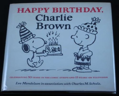 9780394507460: Happy Birthday, Charlie Brown