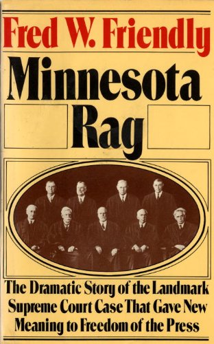 9780394507521: Minnesota Rag: The Scandal Sheet That Shaped the Constitution