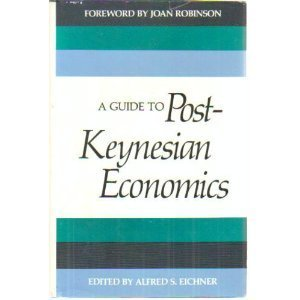 9780394507583: A Guide to Post-Keynesian Economics