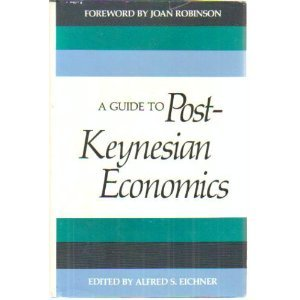 9780394507583: Guide to Post Keynesian Economics