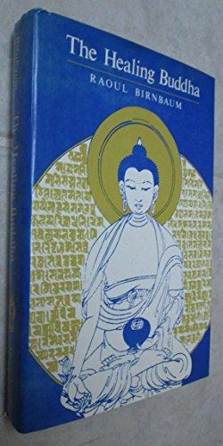 9780394507644: The Healing Buddha