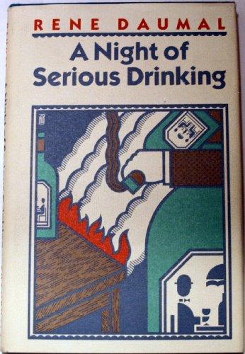 A Night of Serious Drinking: Rene Daumal