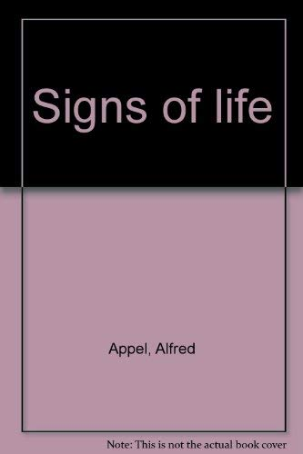 Signs of life (0394507738) by Appel, Alfred