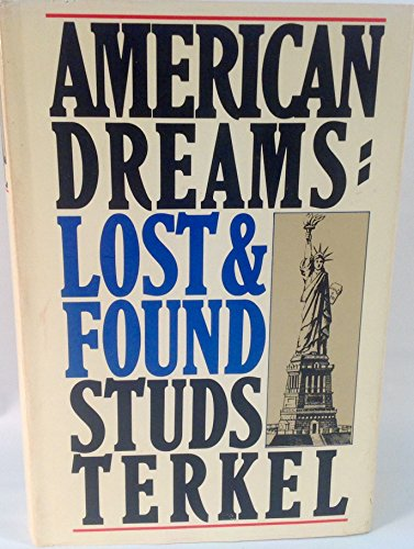 9780394507934: American Dreams, Lost and Found