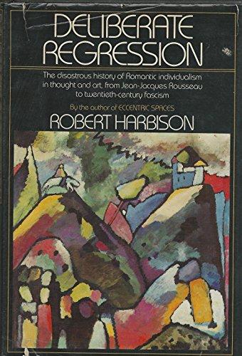Deliberate Regression.: Harbison, Robert