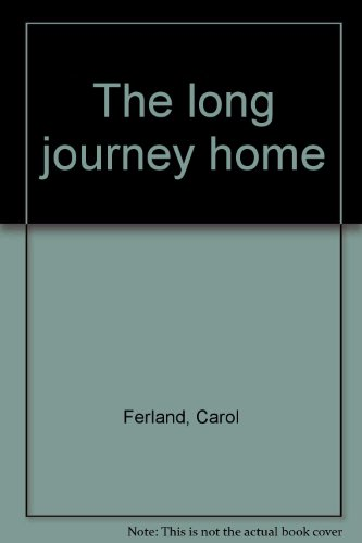 9780394508016: The long journey home