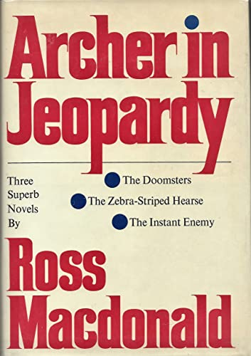 ARCHER IN JEOPARDY.: Macdonald, Ross. (Pseudonym of Kenneth Millar).