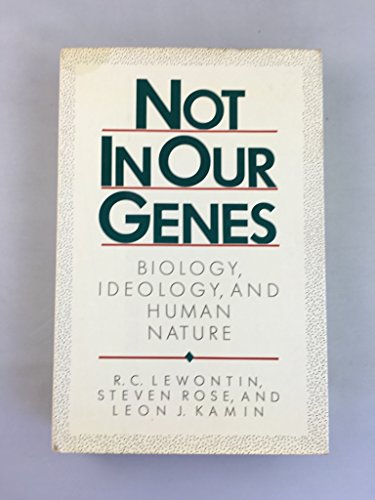 9780394508177: Not in Our Genes: Biology, Ideology, and Human Nature