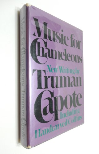 9780394508269: Music for Chameleons : New Writing / by Truman Capote