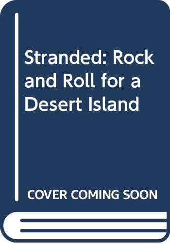 9780394508283: Stranded: Rock and Roll for a Desert Island