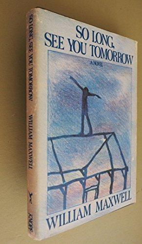 9780394508351: So Long, See You Tomorrow