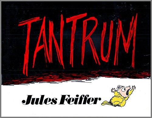 Tantrum: Feiffer, Jules