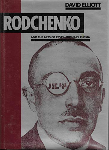 9780394508542: Rodchenko and the arts of revolutionary Russia