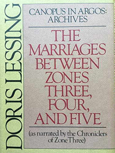 9780394509143: The Marriages between Zones Three, Four, and Five (As Narrated by the Chroniclers of Zone Three) / Doris Lessing