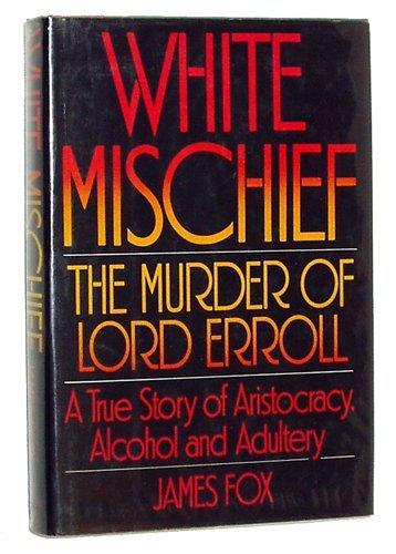 9780394509181: White Mischief