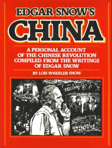 9780394509549: Edgar Snow's China