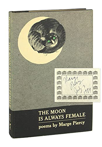 The Moon Is Always Female: Piercy, Marge