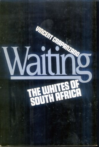 9780394509860: Waiting: The Whites of South Africa