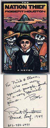 The Nation Thief (SIGNED Plus SIGNED LETTER): Houston, Robert