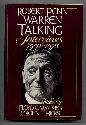 Robert Penn Warren talking: Interviews, 1950-1978 (0394510100) by Robert Penn Warren