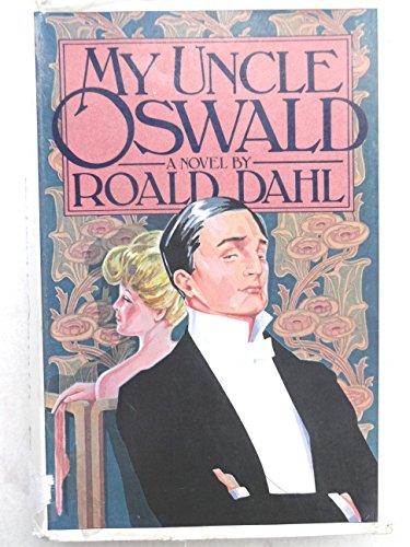 My Uncle Oswald: Dahl, Roald