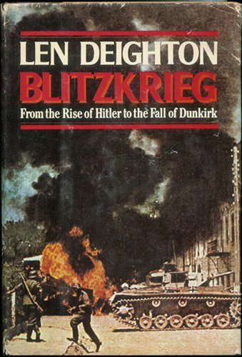 9780394510200: Blitzkrieg: From the Rise of Hitler to the Fall of Dunkirk