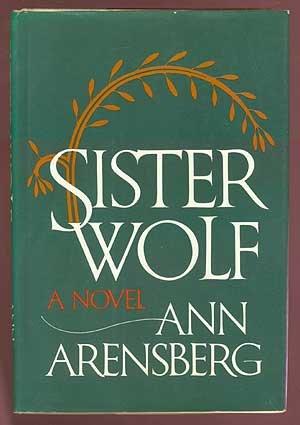 Sister Wolf: Arensberg, Ann