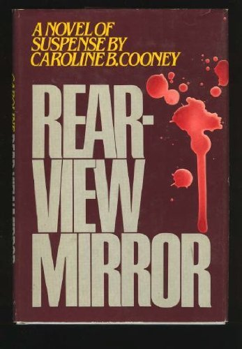 Rear-View Mirror: Cooney, Caroline B.