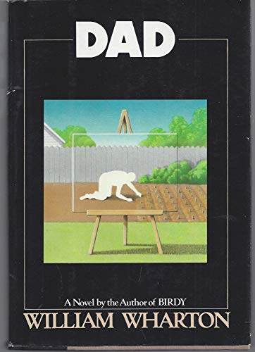 Dad: A Novel: Wharton, William