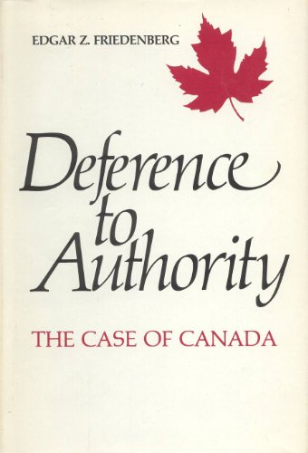 9780394511085: Deference to Authority: The Case of Canada
