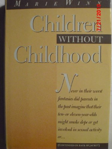 9780394511368: Children Without Childhood