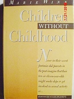 Children Without Childhood: Winn, Marie