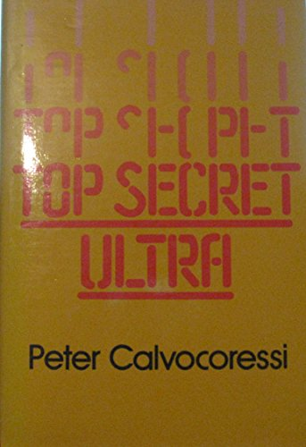 9780394511542: Title: Top Secret Ultra An Insiders Account of How Britis