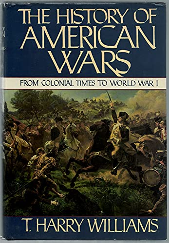 HISTORY OF AMERICAN WARS, THE