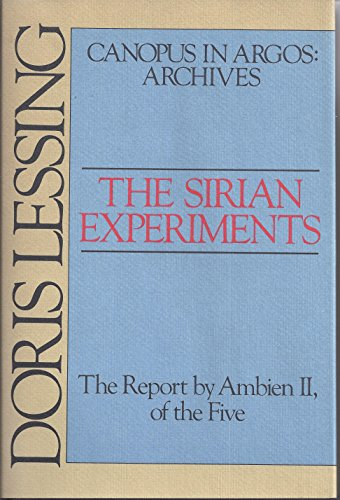 9780394512310: The Sirian Experiments: The Report by Ambien Ii, of the Five (Canopus in Argos--Archives)