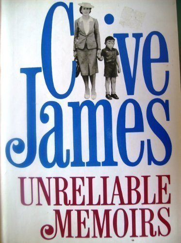 Unreliable Memoirs: James, Clive