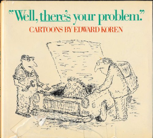 9780394512662: Title: Well theres your problem Cartoons