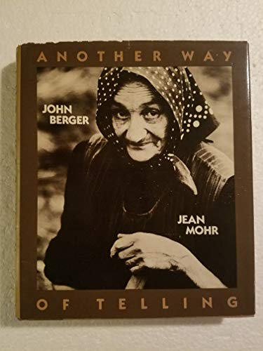 Another Way of Telling: John Berger